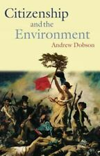 Citizenship and the Environment by Dobson, Andrew