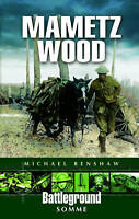 (Good)-Mametz Wood: Somme (Battleground Europe) (Paperback)-Renshaw, Michael-085