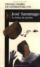La balsa de piedra (Saramago, Jose. Works.) (Spanish Edition)-ExLibrary