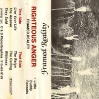 RIGHTEOUS ANGER - FRAMED REALITY 198? Xian Alternative DEMO Pre- Soulfood 76