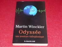 [BIBL.H.& P-J.OSWALD] MARTIN WINCKLER / ODYSSEE Aventure Radio  EO 2003 Signé !