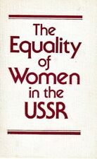 The Equality of Women in the USSR - PB 1985 - Communism