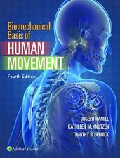Biomechanical Basis of Human Movement by Hamill PhD, Joseph, Knutzen PhD, Kathl