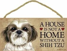 A House Is Not A Home SHIH TZU Puppy Dog 5x10 Wood SIGN Plaque USA Made