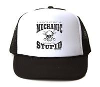 Trucker Hat Cap Foam Mesh I Might Be A Mechanic But Can't Fix Stupid