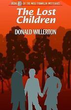 The Lost Children (Mogi Franklin Mysteries), , Willerton, Donald, Very Good, 201