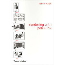 Rendering With Pen and Ink : Book by Robert W. Gill A classic art and architectu