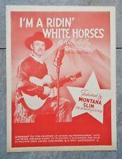 1945 Dutch print Country sheet music MONTANA SLIM's I'm Ridin` White Horses