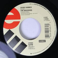 Rock Unplayed 90'S 45 The Breeders - Divine Hammer / Cannonball On Elektra Enter