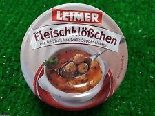 (1,24€/100g) Leimer FLEISCHKLÖSSCHEN 160g Dose -die herzhafte Suppeneinlage!!!