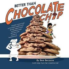 Better by chocolate live principle sex than