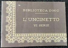 BIBLIOTECA D.M.C. L'UNCINETTO VI SERIE 1969