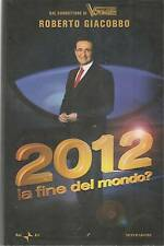 2012 LA FINE DEL MONDO - ROBERTO GIACOBBO   Ed. RAI ERI