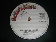"CAROL JIANI "" TOUCH AND GO LOVER "" 7"" SINGLE STREETWAVE 1984 EXCELLENT"