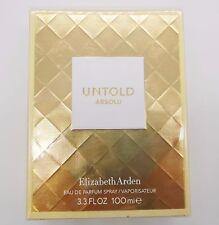 UNTOLD ABSOLU By Elizabeth Arden 3.3 3.4 oz 100 ml Women Perfume EDP Spray NIB