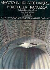 LIGHTBOWN VIAGGIO IN UN CAPOLAVORO DI PIERO DELLA FRANCESCA BRERA JACA BOOK 1992