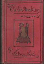 Violin-Making as it Was and Is, Ed Heron-Allen 1885 craft history music 2nd edn