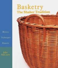 Basketry : The Shaker Tradition by John McGuire Vg/Hb Freeship 1988