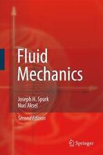 Fluid Mechanics: By Joseph H Spurk, Nuri Aksel