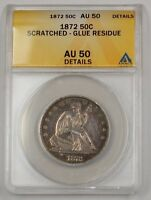1872 Seated Liberty Silver Half Dollar 50c Coin ANACS AU-50 Details Scratched