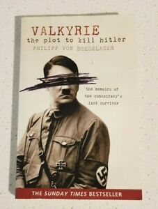 Valkyrie: The Plot To Kill Hitler by Philipp von Boeselager Paperback Book