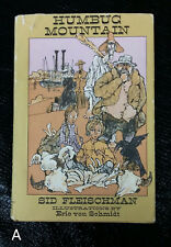 SIGNED 1978 HCDJ Humbug Mountain by Sid Fleischman Illustr. by Eric Von Schmidt
