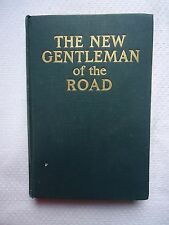 THE NEW GENTLEMAN OF THE ROAD BY HERBERT WELSH AUTHOR SIGNED NUMBERED EDITION
