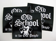 OLD SCHOOL sticker decal BMX SKATE We The People Sunday Fit Kink Haro Fly Kitty