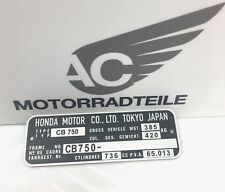 HONDA CB 750 k0 k1 k2-k6 Registered type Name Plate Identification