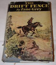 Vtg 1933 THE DRIFT FENCE by Zane Grey HC/DJ Book Grosset & Dunlap