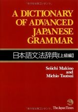 A Dictionary of Advanced Japanese Grammar Nihongo Bunpou Book 9784789012959 New