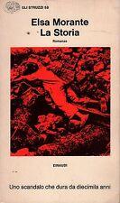 La storia- ELSA MORANTE, 1974 Einaudi  - ST634
