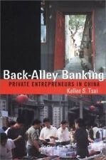 Back-Alley Banking: Private Entrepreneurs in China                           ...