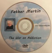 Father Martin War On Addiction AA ALCOHOLICS ANONYMOUS DVD FREE SHIPPING RARE