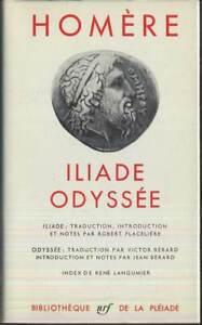 HOMERE - Iliade, Odyssée (Bibliothèque de la Pléiade)