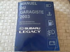 SUBARU LEGACY 2.0 L et 2.5 L BERLINE et BREAK et OUTBACK 2.5 L et 3 L
