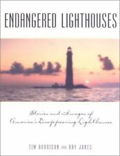 Endangered Lighthouses by Tim Harrison & Ray Jones PB 2000