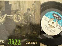 DAVE CAREY JAZZ SELF TITLED EP TEMPO TRI CENTRE EXA 38 ....45 RPM