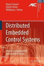 Distributed Embedded Control Systems : Improving Dependability with Coherent...