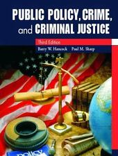 Public Policy, Crime, and Criminal Justice (3rd Edition)
