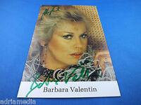 Barbara Valentin Foto Original Hand Signiert handsigned Autogramm Schauspielerin