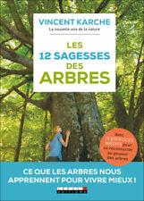 LES 12 SAGESSES DES ARBRES - VINCENT KARCHE