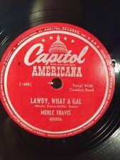 MERLE TRAVIS Lawdy, What A Gal /I'm Sick and tired of You 78 rpm E-