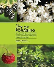 The Joy of Foraging, Lincoff, Gary