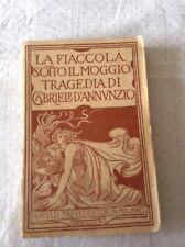 """Gabriele D'Annunzio """"La fiaccola sotto il moggio""""DE KAROLIS 1926. Pagine in bu"""