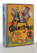 The Giant Horse of OZ by Ruth Plumly Thompson - Color Plates - First Edition