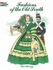 Fashions of the Old South Coloring Book (Dover Fashion Coloring Book), Tom Tiern