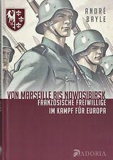 Von Marseille bis Nowosibirsk  - Französische Freiwillige - Charlemagne NEU!