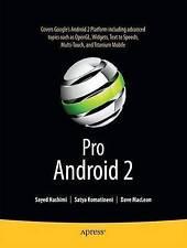 Pro Android 2 by Hashimi, Sayed, Komatineni, Satya, MacLean, Dave