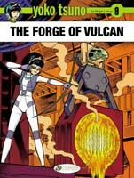 Yoko Tsuno Vol. 9 : The Forge of Vulcan by Roger Leloup, NEW Book, FREE & Fast D